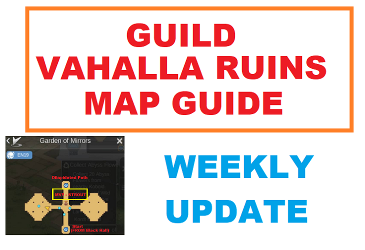Guild – Vahalla Ruins Map Guide (Weekly Update)