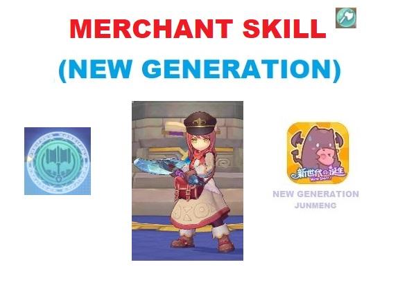 Merchant (1st Job) Skill Translation (Next Generation – JunMeng)