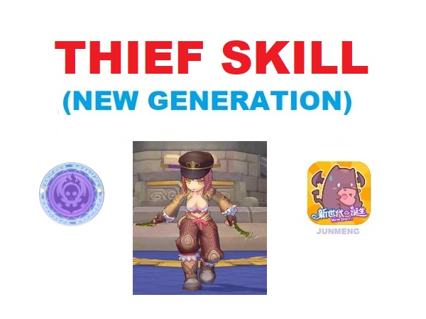 Thief (1st Job) Skill Translation (New Generation – JunMeng)
